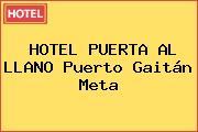 HOTEL PUERTA AL LLANO Puerto Gaitán Meta