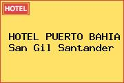 HOTEL PUERTO BAHIA San Gil Santander