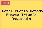 Hotel Puerto Dorado Puerto Triunfo Antioquia