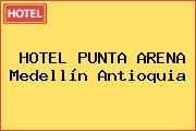 HOTEL PUNTA ARENA Medellín Antioquia