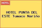 HOTEL PUNTA DEL ESTE Tumaco Nariño