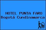 HOTEL PUNTA FARO Bogotá Cundinamarca