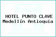 HOTEL PUNTO CLAVE Medellín Antioquia