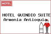 HOTEL QUINDIO SUITE Armenia Antioquia