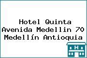 Hotel Quinta Avenida Medellin 70 Medellín Antioquia