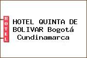 HOTEL QUINTA DE BOLIVAR Bogotá Cundinamarca