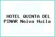 HOTEL QUINTA DEL PINAR Neiva Huila