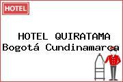 HOTEL QUIRATAMA Bogotá Cundinamarca