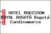 HOTEL RADISSON ROYAL BOGOTÁ Bogotá Cundinamarca