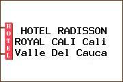 HOTEL RADISSON ROYAL CALI Cali Valle Del Cauca