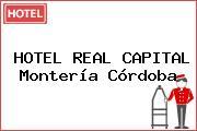 HOTEL REAL CAPITAL Montería Córdoba