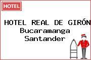 HOTEL REAL DE GIRÓN Bucaramanga Santander