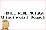 HOTEL REAL MUISCA Chiquinquirá Boyacá