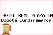 HOTEL REAL PLAZA IN Bogotá Cundinamarca
