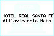 HOTEL REAL SANTA FÉ Villavicencio Meta