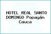 HOTEL REAL SANTO DOMINGO Popayán Cauca