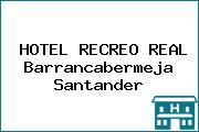 HOTEL RECREO REAL Barrancabermeja Santander