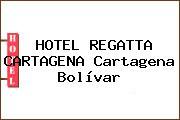 HOTEL REGATTA CARTAGENA Cartagena Bolívar