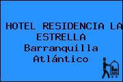 HOTEL RESIDENCIA LA ESTRELLA Barranquilla Atlántico