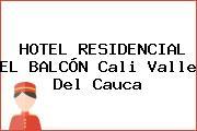 HOTEL RESIDENCIAL EL BALCÓN Cali Valle Del Cauca