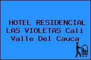 HOTEL RESIDENCIAL LAS VIOLETAS Cali Valle Del Cauca
