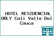 HOTEL RESIDENCIAL ORLY Cali Valle Del Cauca
