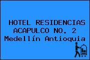 HOTEL RESIDENCIAS ACAPULCO NO. 2 Medellín Antioquia