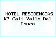 HOTEL RESIDENCIAS K3 Cali Valle Del Cauca