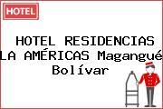 HOTEL RESIDENCIAS LA AMÉRICAS Magangué Bolívar
