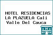 HOTEL RESIDENCIAS LA PLAZUELA Cali Valle Del Cauca