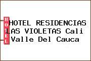 HOTEL RESIDENCIAS LAS VIOLETAS Cali Valle Del Cauca