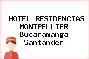 HOTEL RESIDENCIAS MONTPELLIER Bucaramanga Santander