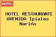 HOTEL RESTAURANTE AVENIDA Ipiales Nariño