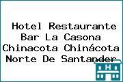 Hotel Restaurante Bar La Casona Chinacota Chinácota Norte De Santander