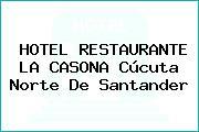 HOTEL RESTAURANTE LA CASONA Cúcuta Norte De Santander
