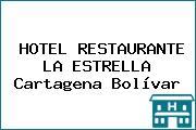 HOTEL RESTAURANTE LA ESTRELLA Cartagena Bolívar