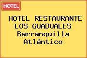 HOTEL RESTAURANTE LOS GUADUALES Barranquilla Atlántico