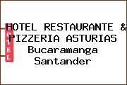 HOTEL RESTAURANTE & PIZZERIA ASTURIAS Bucaramanga Santander