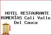 HOTEL RESTAURANTE ROMERÍAS Cali Valle Del Cauca