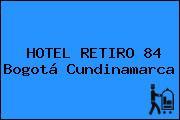 HOTEL RETIRO 84 Bogotá Cundinamarca