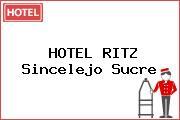 HOTEL RITZ Sincelejo Sucre