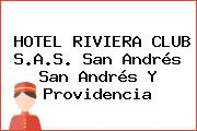 HOTEL RIVIERA CLUB S.A.S. San Andrés San Andrés Y Providencia