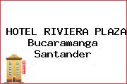 HOTEL RIVIERA PLAZA Bucaramanga Santander