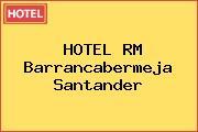HOTEL RM Barrancabermeja Santander
