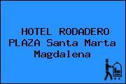 HOTEL RODADERO PLAZA Santa Marta Magdalena