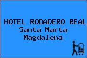 HOTEL RODADERO REAL Santa Marta Magdalena
