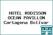 HOTEL RODISSON OCEAN PAVILLON Cartagena Bolívar