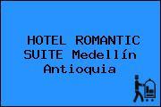 HOTEL ROMANTIC SUITE Medellín Antioquia