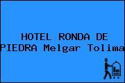 HOTEL RONDA DE PIEDRA Melgar Tolima