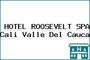 HOTEL ROOSEVELT SPA Cali Valle Del Cauca